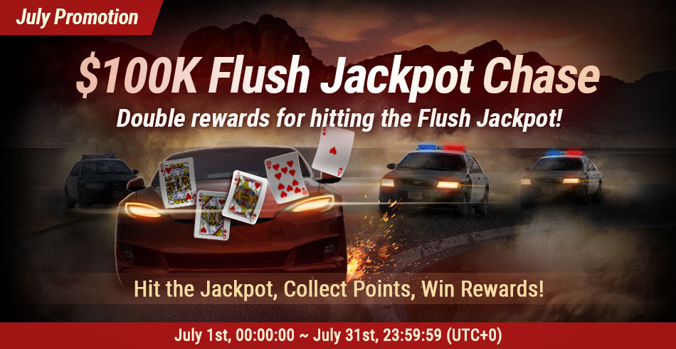 Double rewards for hitting the Flush Jackpot!